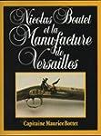 La Manufacture d'armes de Versailles...