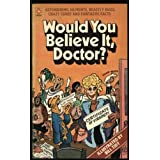 Would You Believe it, Doctor? (Coronet Books)by Dick Girling