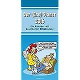 Der Ehe-Planer 2016 - Familientermine / Familientimer (22 x 50) - mit Ferienterminen - 5 Spalten - Planer für 2 - Humorkalender