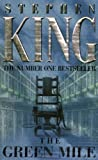 The Green Mile by King, Stephen New Edition (1999) Stephen King