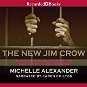The New Jim Crow: Mass Incarceration in the Age of Colorblindness | [Michelle Alexander]