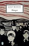 Hunger (Penguin Twentieth-Century Classics) (0141180641) by Hamsun, Knut