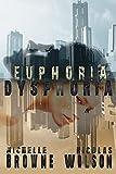 Euphoria/Dysphoria