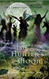 img - for The Hunter's Moon (The Chronicles of Faerie) book / textbook / text book
