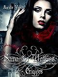 Samantha Watkins ou Les chroniques d'un quotidien extraordinaire: Tome 2 : Origines