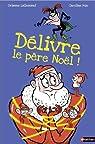 Délivre le Père Noël par Lallemand