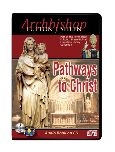 Pathways to Christ/Fulton Sheen (Archbishop Fulton J. Sheen Biblical Education Library Collections)