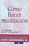 img - for C mo Hacer Meditaci n, El M todo de la Rumiaci n book / textbook / text book