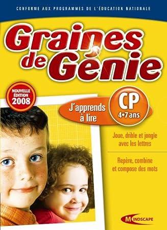 Graines de génie - j'apprends a lire 2008 : CP (4-7 ans)