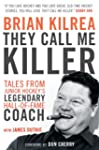 They Call Me Killer: Tales from Junio...