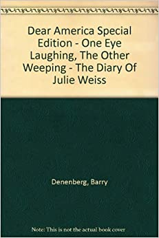 one eye laughing the other weeping Abebookscom: one eye laughing, the other eye weeping: the diary of julie weiss, vienna, austria to new york 1938 (dear america series) (9780439095181) by barry denenberg and a great selection of similar new, used and collectible books available now at great prices.