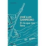 El río que nos lleva (CONTEMPORANEA) de Sampedro, José Luis (2011) Tapa blanda