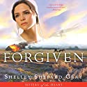 Forgiven: Sisters of the Heart, Book 3 Audiobook by Shelley Shepard Gray Narrated by Kirsten Potter
