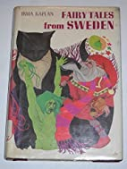 Fairy Tales from Sweden by Irma Kaplan