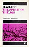 The spirit of the age;: Or, Contemporary portraits (Collins annotated student texts) (000300046X) by Hazlitt, William