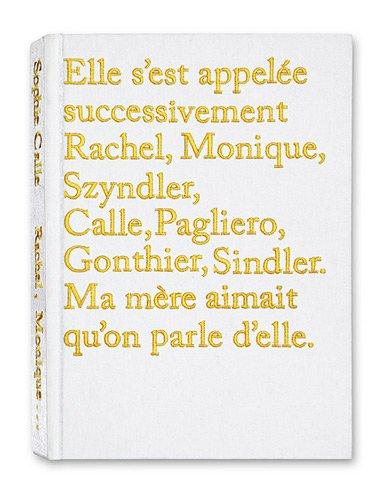 elle-sest-appelee-successivement-rachel-monique-szyndler-calle-pagliero-gonthier-sindler-ma-mere-aim