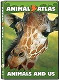 Animal Atlas: Animals and Us