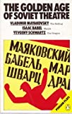 img - for The Golden Age of Soviet Theatre (Penguin plays & screenplays) by Vladimir Mayakovsky (1982-09-30) book / textbook / text book