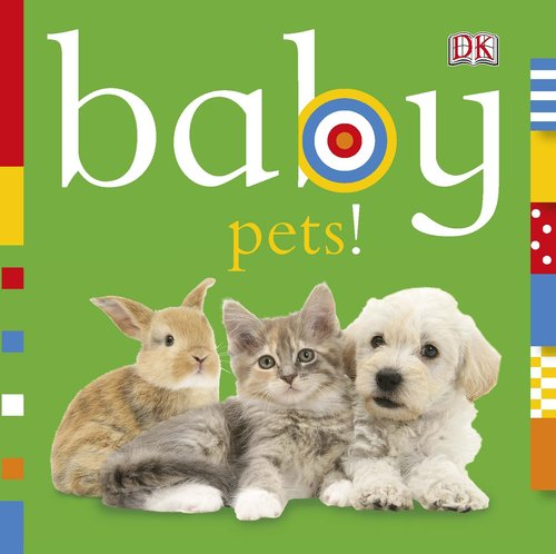 Baby: Pets!
