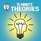 15-Minute Theories (Ideas to Save Your Life)