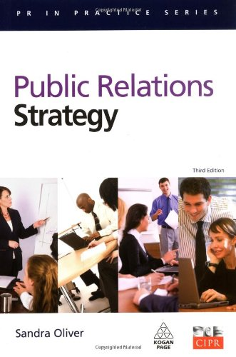 Public Relations Strategy (PR in Practice)