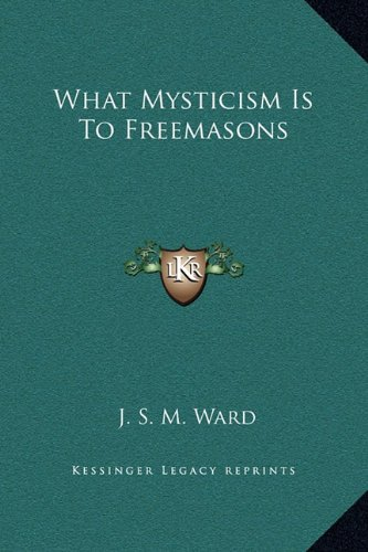 What Mysticism Is to Freemasons