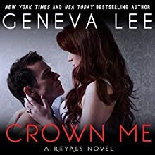 Crown Me Audiobook by Geneva Lee Narrated by Fran Jewels, Rodger Frisk