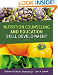 Nutrition Counseling and Education Sk...