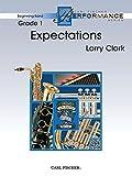 ラリー・クラーク: エクスペクテイションズ: 期待/カール・フィッシャー社/グレード: 1/演奏時間 3:03/吹奏楽 スコアとパート譜セット - オリジナル作品