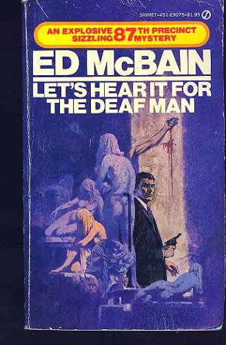 Lets Hear It for the Deaf Man (87th Precinct Mystery), ED MCBAIN