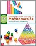 Guiding Children's Learning of Mathematics (0495810975) by Tipps, Steve