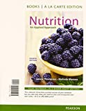 Nutrition: An Applied Approach, Books a la Carte Plus MasteringNutrition with MyDietAnalysis with eText -- Access Card Package (4th Edition)