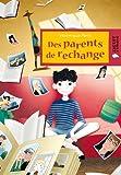 """Afficher """"Des Parents de rechange"""""""