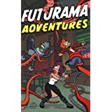 Futurama Adventuresby Matt Groening