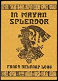 img - for In Mayan Splendor book / textbook / text book