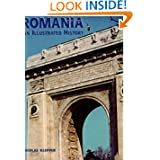 Romania: An Illustrated History (Illustrated Histories)