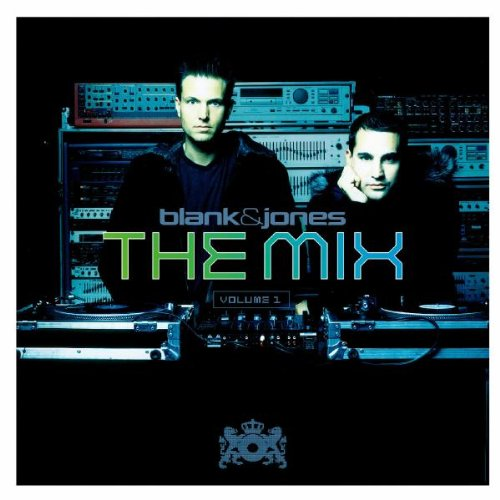 Blank & Jones - The Mix, Vol 1 - Zortam Music