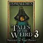 Tales of the Weird 3 | Tom Slemen