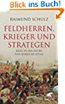 Feldherren, Krieger und Strategen: Kr...