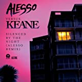 KEANE - SILENCED BY THE NIGHT [ALESSO VS. KEANE]