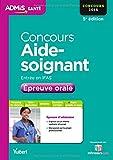 Concours Aide-soignant - Entrée en IFAS - Épreuve orale - Concours 2015