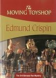The Moving Toyshop (Gervase Fen)