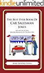 The Best Ever Book of Car Salesman Jokes