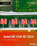 Eric Chappell AutoCAD Civil 3D 2014 Essentials: Autodesk Official Press