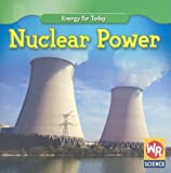 Nuclear Power (Energy for Today)