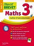 Objectif brevet : Maths 3e, cahier d'...