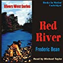 The Red River: Rivers West #19 Audiobook by Frederic Bean Narrated by Michael Taylor