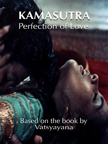 Kamasutra - Perfection of Love