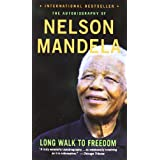 "Long Walk to Freedom: The Autobiography of Nelson Mandelavon ""Nelson Mandela"""
