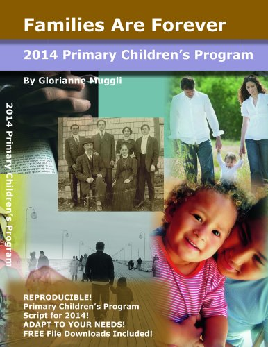2014 Primary Children's Program: Families Are Forever